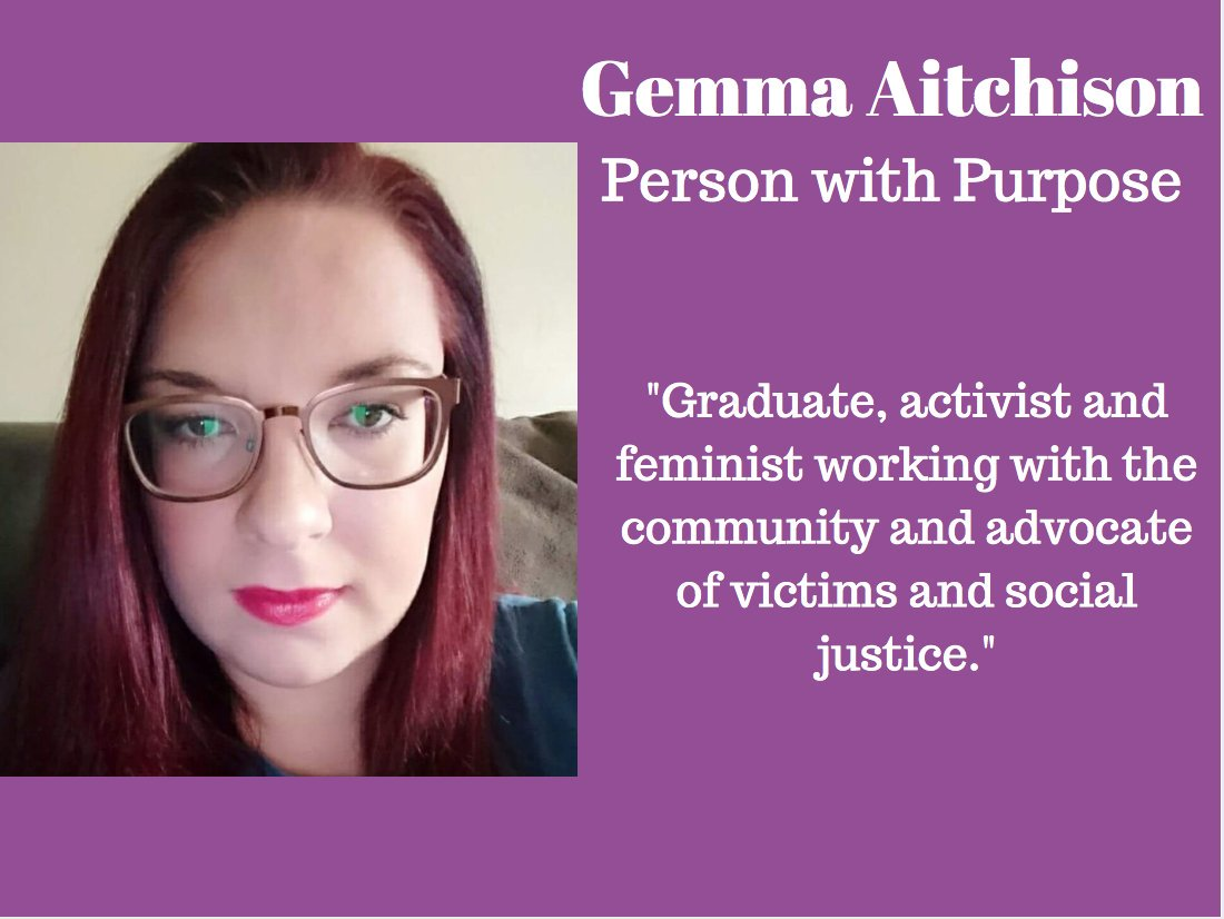Gemma Aitchinson - YES Matters  Gemma set up the project following the murder of her sister, Sasha Marsden in 2013. The project, based in Chorlton, aims to empower young people to challenge gender stereotypes through informing them about consent legislation and the dangers of pornography and providing workshops on body confidence. Gemma has been campaigning for a new Decency clause for advertising, to ensure advertisements promote gender equality.