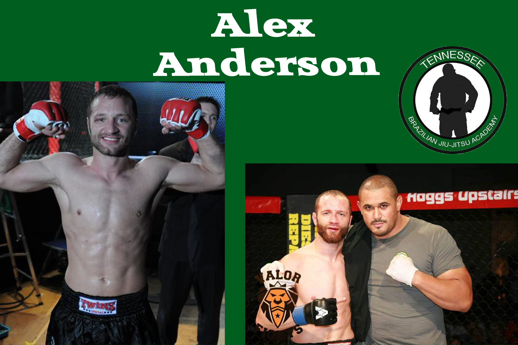 Alex Anderson - Alex excelled in amateur wrestling in high school, before directing his athletic focus towards Mixed Martial Arts. He graduated from Middle Tennessee State University with a B.S. in Health and Human Performance. Alex is a 3x Mixed Martial Arts amateur champion, amassing a record of ten wins and three losses, finishing seven of his opponents inside the distance. He has trained with several active UFC fighters and currently trains at TBJJA Murfreesboro, where he is preparing for his professional debut.