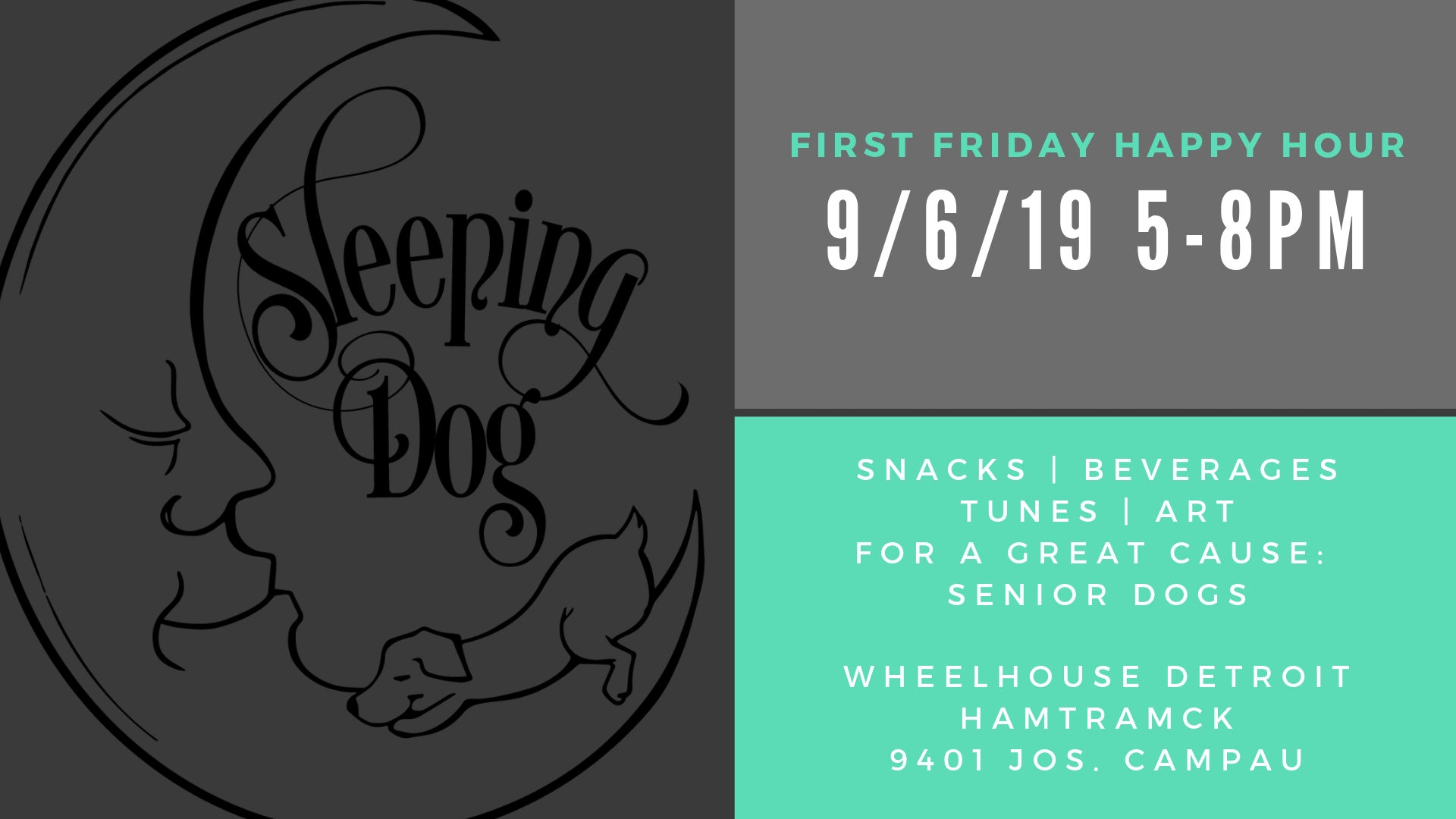 Join us for our September First Friday Happy Hour! In support of Sleeping Dog Studios