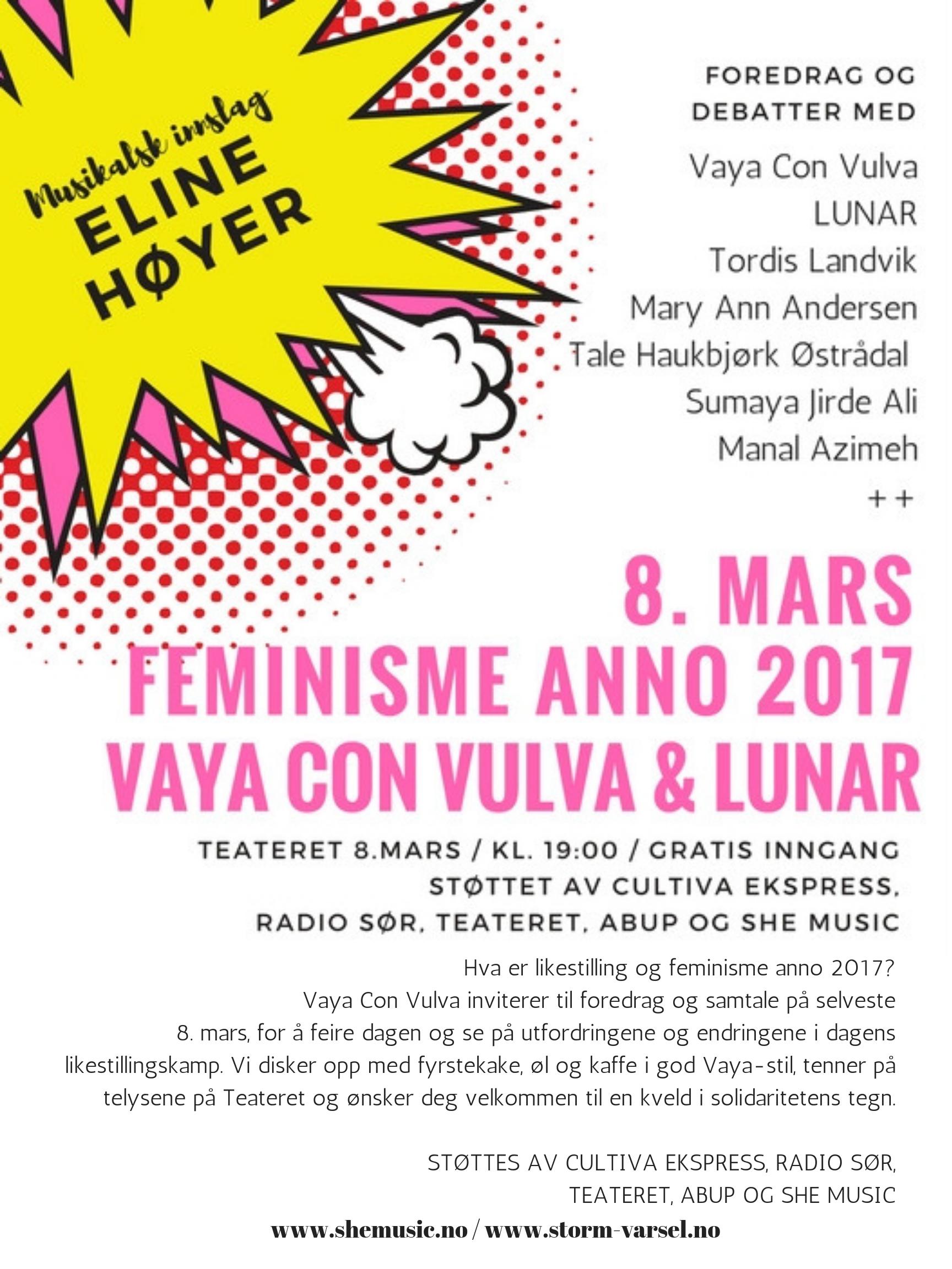 Hva er likestilling og feminisme anno 2017_ Vaya Con Vulva inviterer til foredrag og samtale på selveste 8. mars, for å feire dagen og se på utfordringene og endringene i dagens likestillingskamp. Vi disker opp med f.jpg
