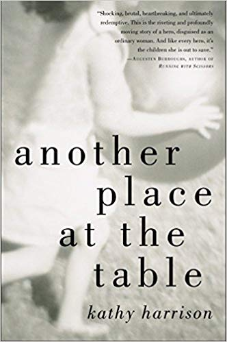 Another Place at the TableBy Kathy Harrison - The startling and ultimately uplifting narrative of one woman's thirteen-year experience as a foster parent.For more than a decade, Kathy Harrison has sheltered a shifting cast of troubled youngsters-the offspring of prostitutes and addicts; the sons and daughters of abusers; and teenage parents who aren't equipped for parenthood. All this, in addition to raising her three biological sons and two adopted daughters. What would motivate someone to give herself over to constant, largely uncompensated chaos? For Harrison, the answer is easy.