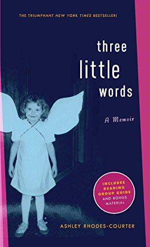 Three Little Words By Ashley Rhodes-Courter -