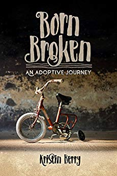 Born Brokenby Kristin Berry - Kristin Berry tells her family's adoption story honestly, and does not shy away from the challenges she and her family has faced, including isolation and depression. Written with her son's blessings, in the hopes that others will learn about and understand what it is like to live with Fetal Alcohol Syndrome (FAS) and Fetal Alcohol Spectrum Disorders FASD.