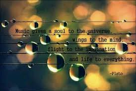 """""""Music gives a soul to the universe, wings to the mind, flight to the imagination, and life to everything."""" - Plato"""