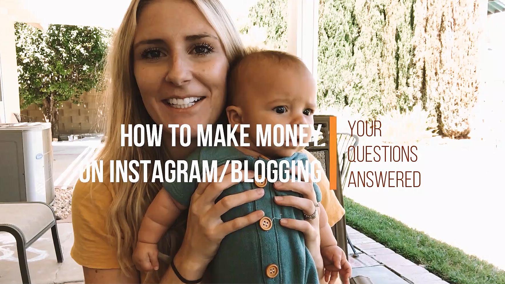How to make money/ a living on Instagram + Blogging - The Overwhelmed Mommy Blogger