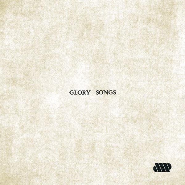AMP - Glory Songs