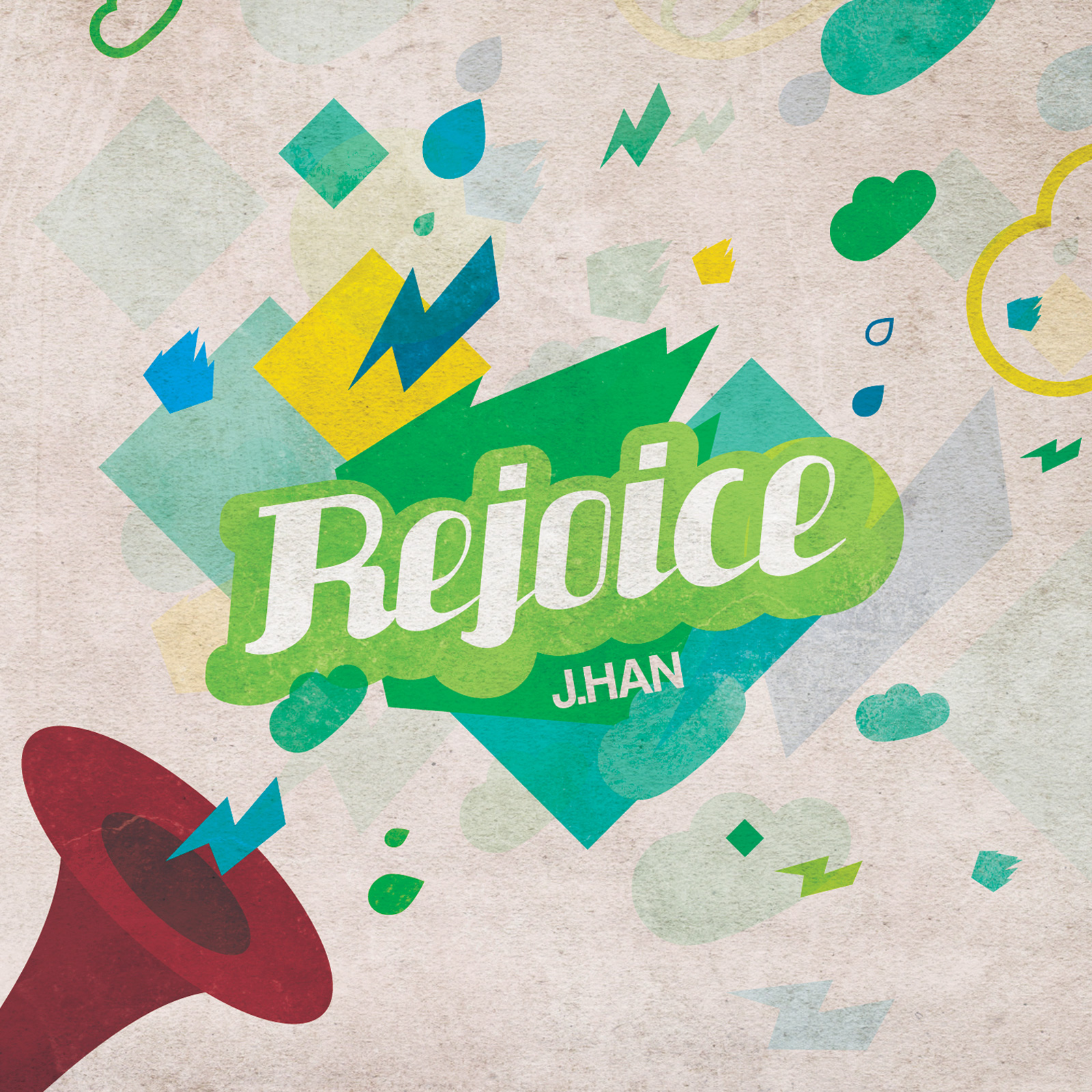 J. Han - Rejoice EP