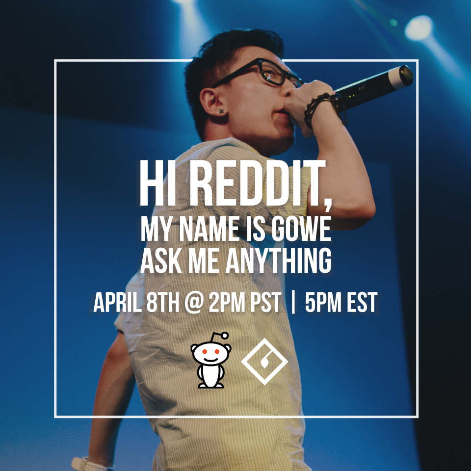 Gowe's Reddit AMA Promotional Graphic