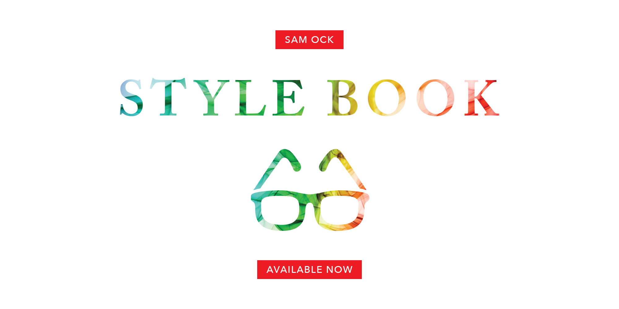 Sam Ock - Style Book Available Now
