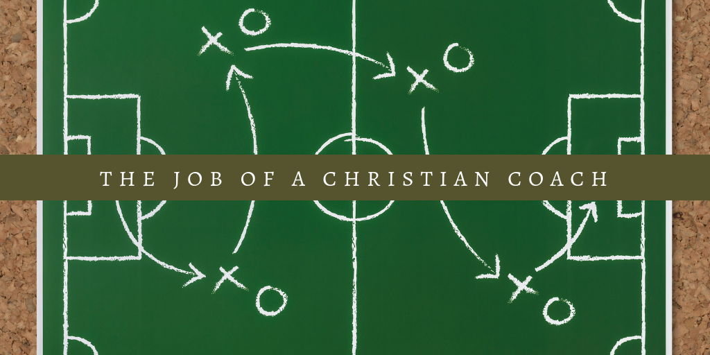 The job of a christian coach.png