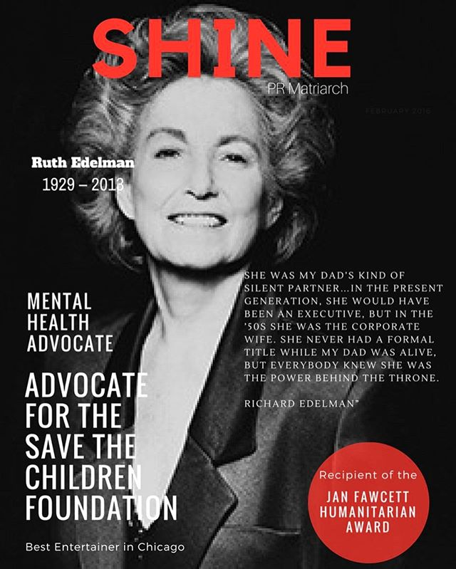 Ruth Edelman forever Shines.  Ruth founded along side her husband the late Dan Edelman @edelman PR.  Her contributions and advocacy for #mentalhealth her devotion to her family and friends, her strength and intelligence,  compassion, humanity and grace continue to inspire us.  Read more about Ruth on shineproject.co  #savethechildren  #philanthropist  #citizenship  #shinetheory