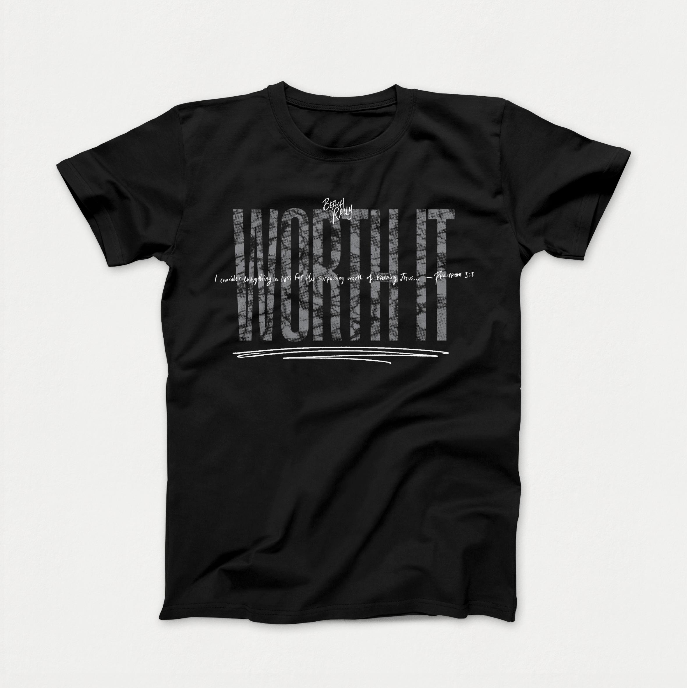 Black Worth It Shirt $15