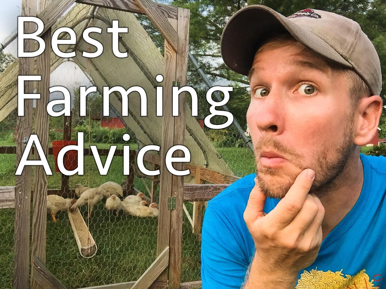 best farming advice ever