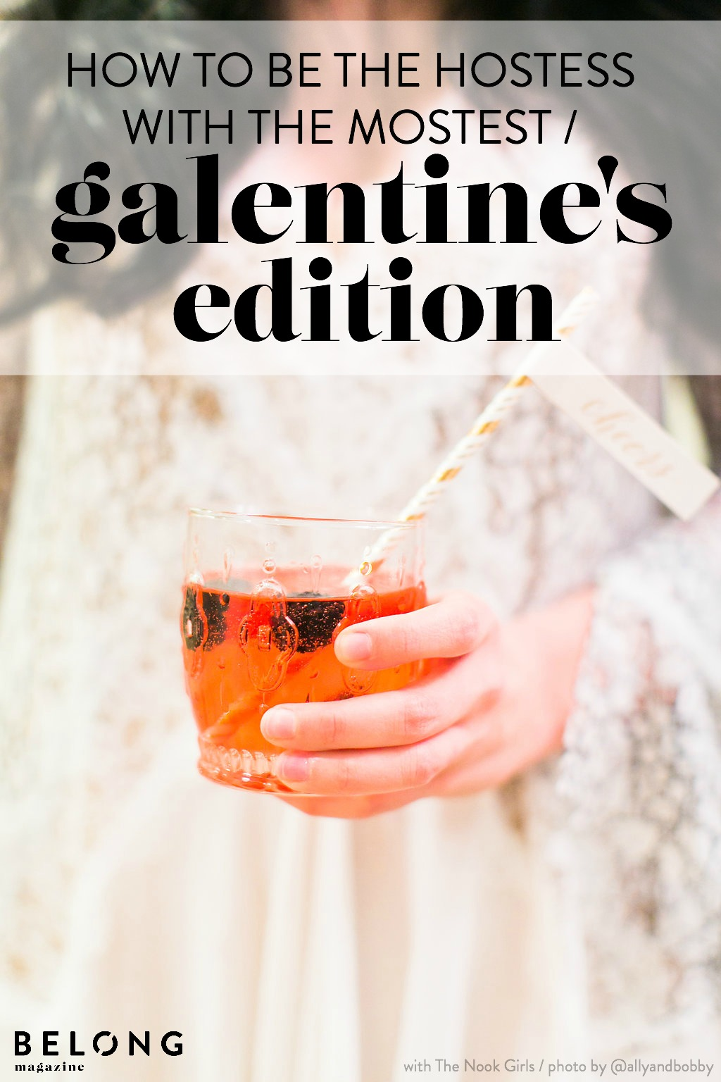 how to be the hostess with the mostest - galentine's day edition with the nook girls - valentine's day party for the girls