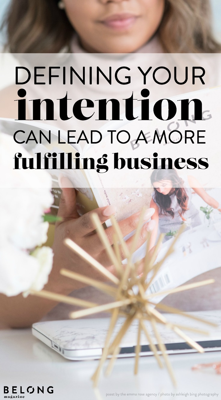 How defining your intention can lead to a more fulfilling business by tiffany tolliver of the emma rose agency (photo by ashleigh bing photography)