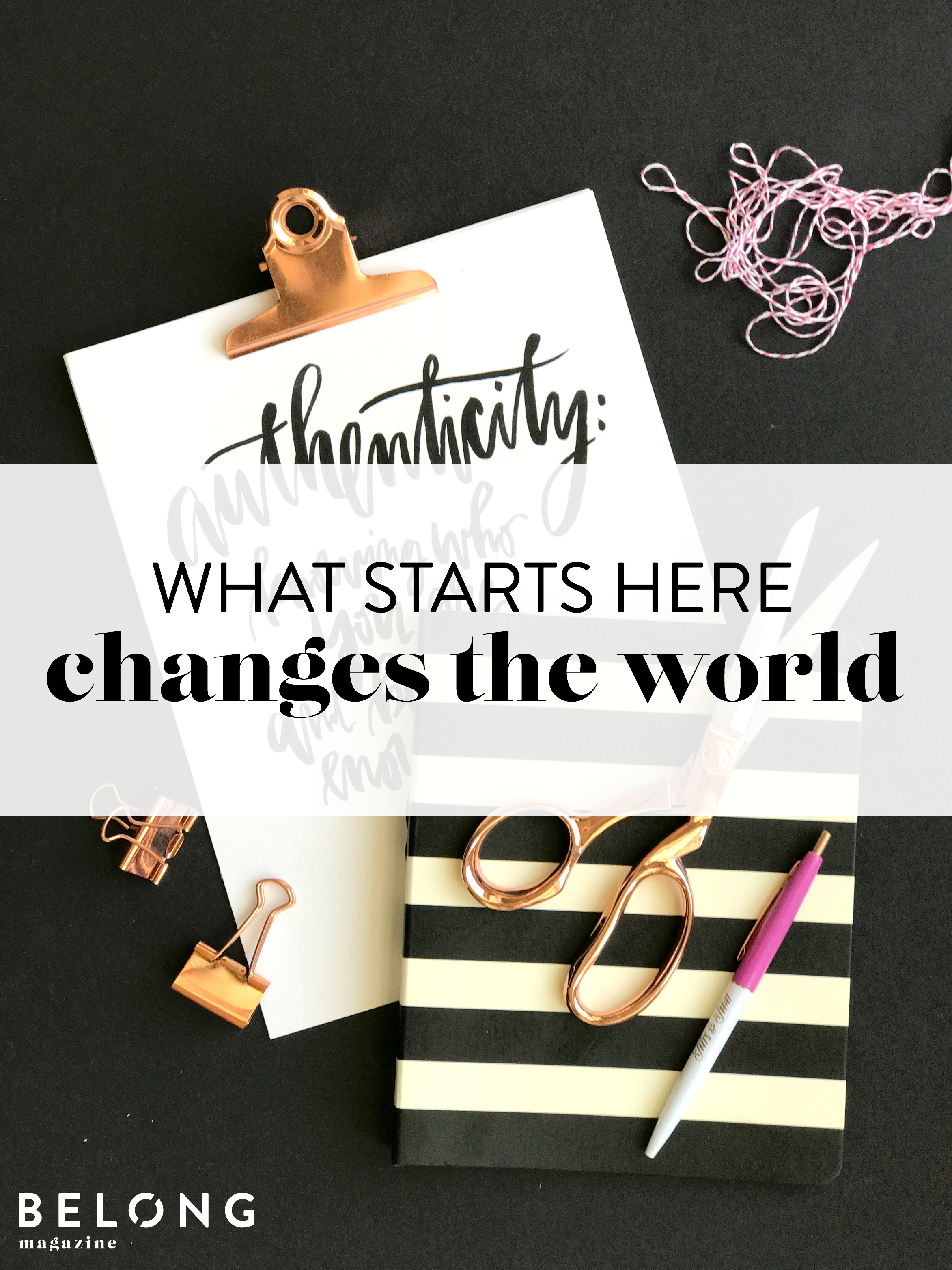 what starts here changes the world with Nicki Patel on the Belong Magazine Blog