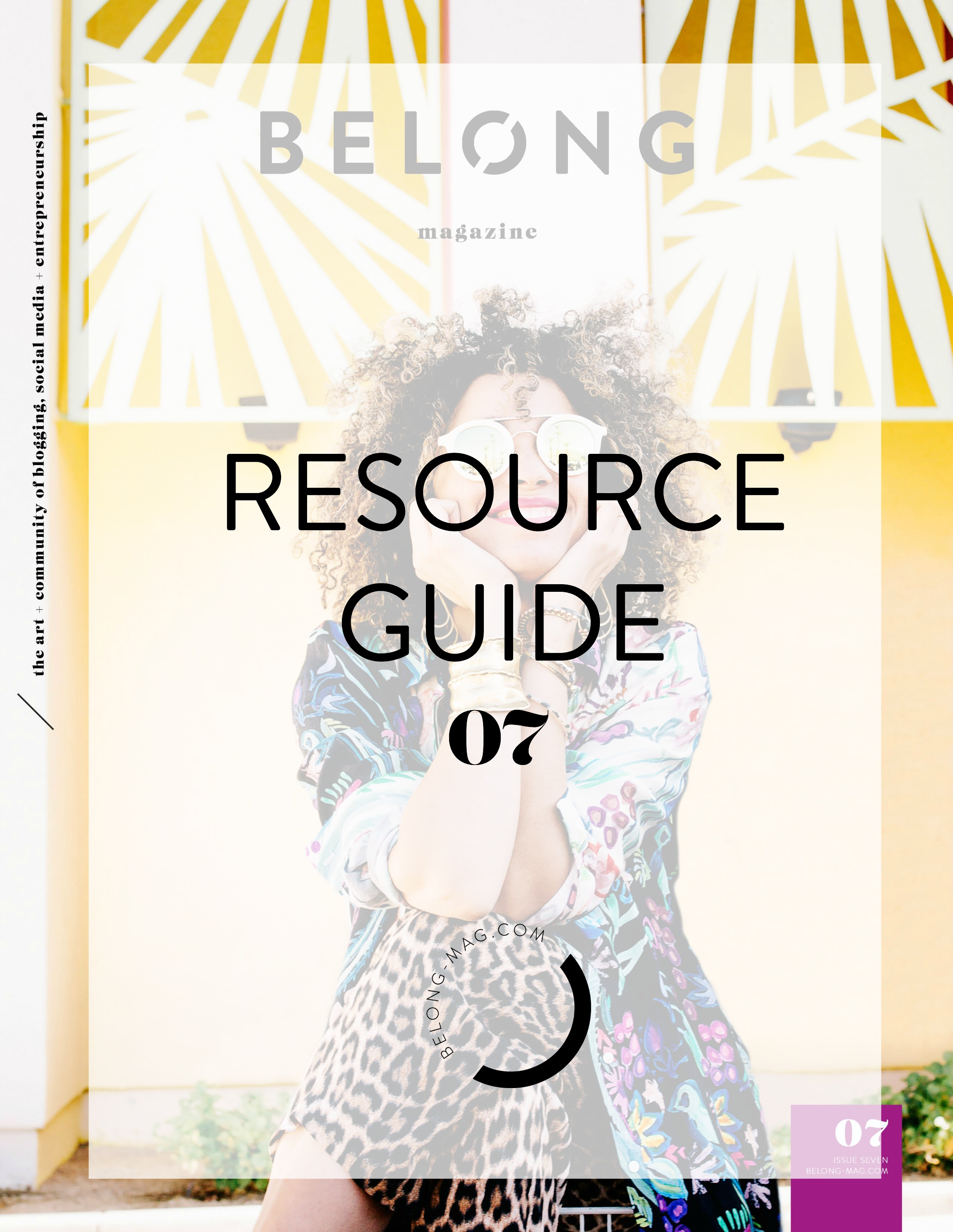 Belong Magazine Resource Guide for female entrepreneurs, bloggers, social media mavens and more--help with design, websites, coaching, webinars, podcasts, tools, communities, and more.
