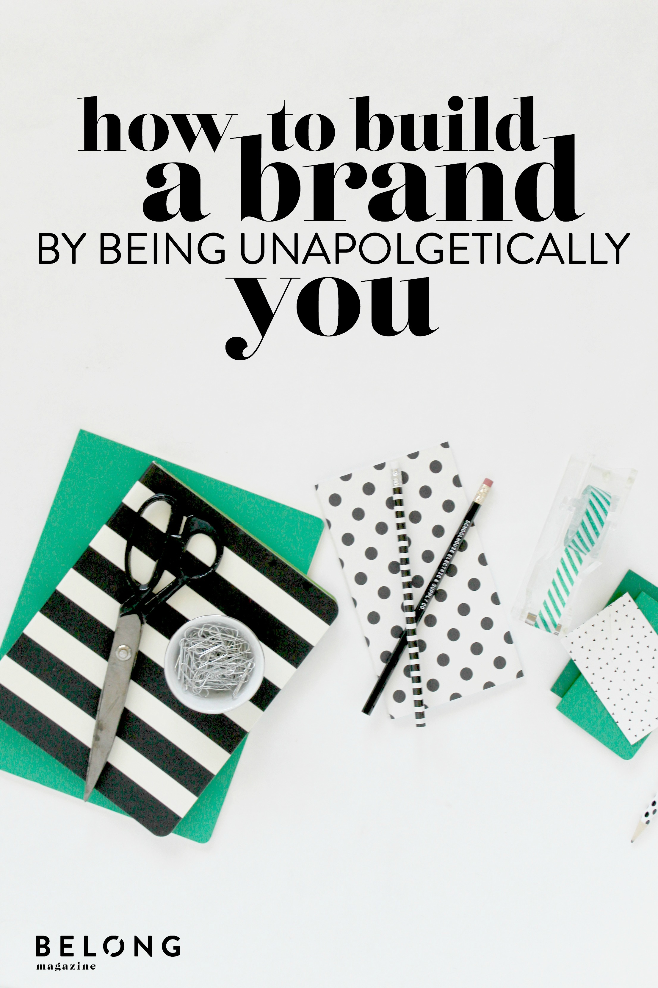 how to build a brand by being unapologetically you with Nicke Minder of @page261 as featured on the Belong Magazine blog - celebrating the art and community of blogging, social media, and entrepreneurship for women in business, creatives, and beyond