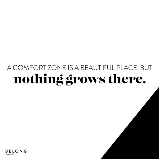 So much truth. Hard to hear, hard to remember, hard to be in that place. I don't know about you, but I want to grow. I don't want to settle for comfort.  . . . . .   #youbelong #belongmag #magazine #communityovercompetition #creativepreneur #calledtobecreative #savvybusinessowner #pursuepretty #mycreativebiz #creativeentrepreneur #girlboss #thehappynow #flashesofdelight #womeninbiz #gritandvirtue #risingtidesociety #tnchustler #thatsdarling #liveauthentic #beingboss #thenativecreative #femaleentrepreneur #creativityfound #theeverygirl #bloomyellow #solopreneur #womeninbusiness #creativelifehappylife #livethelittlethings #thegramgang