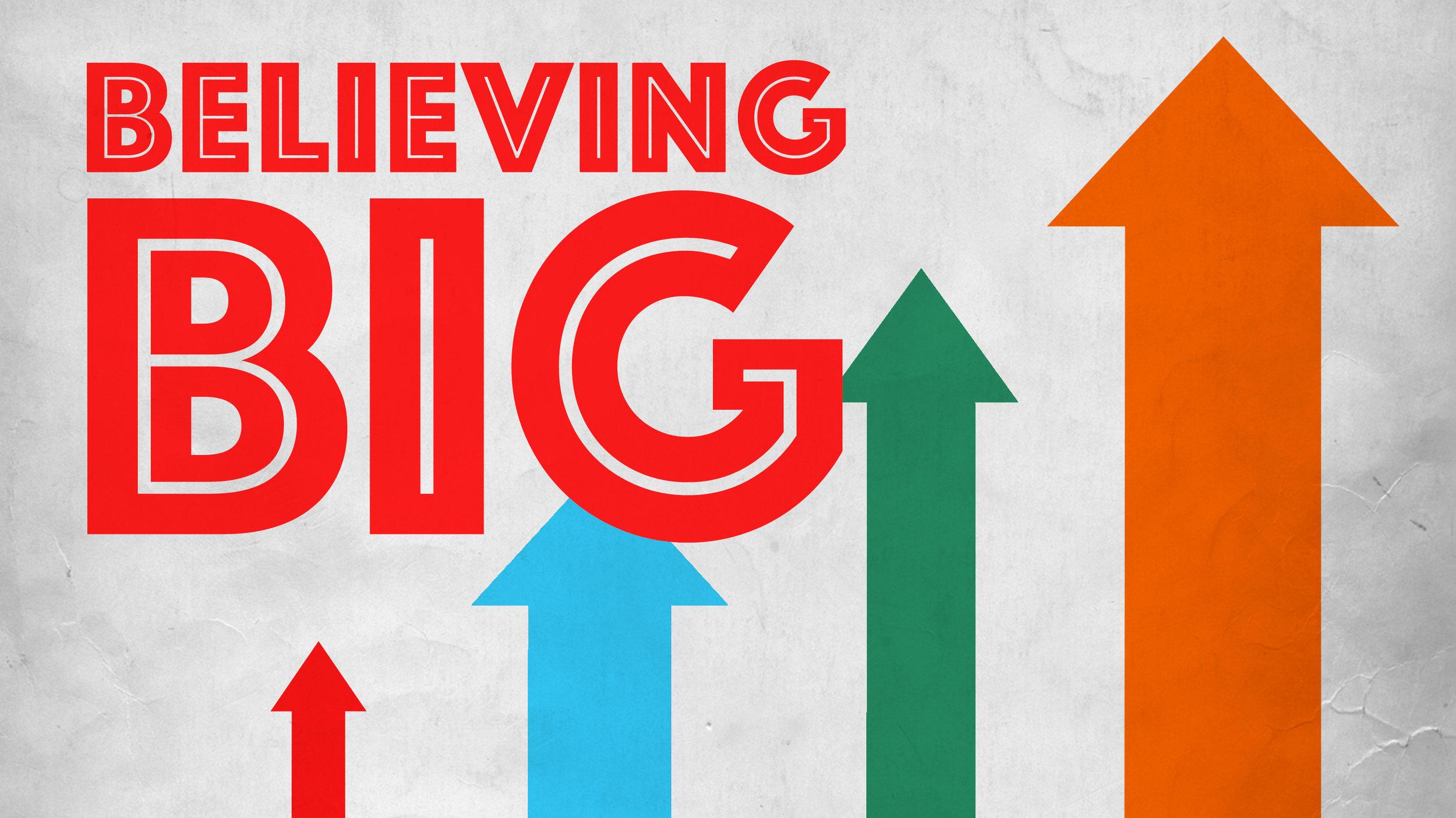believing big arrows.jpg