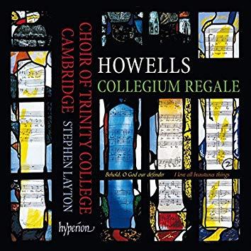 Howells: Collegium Regale