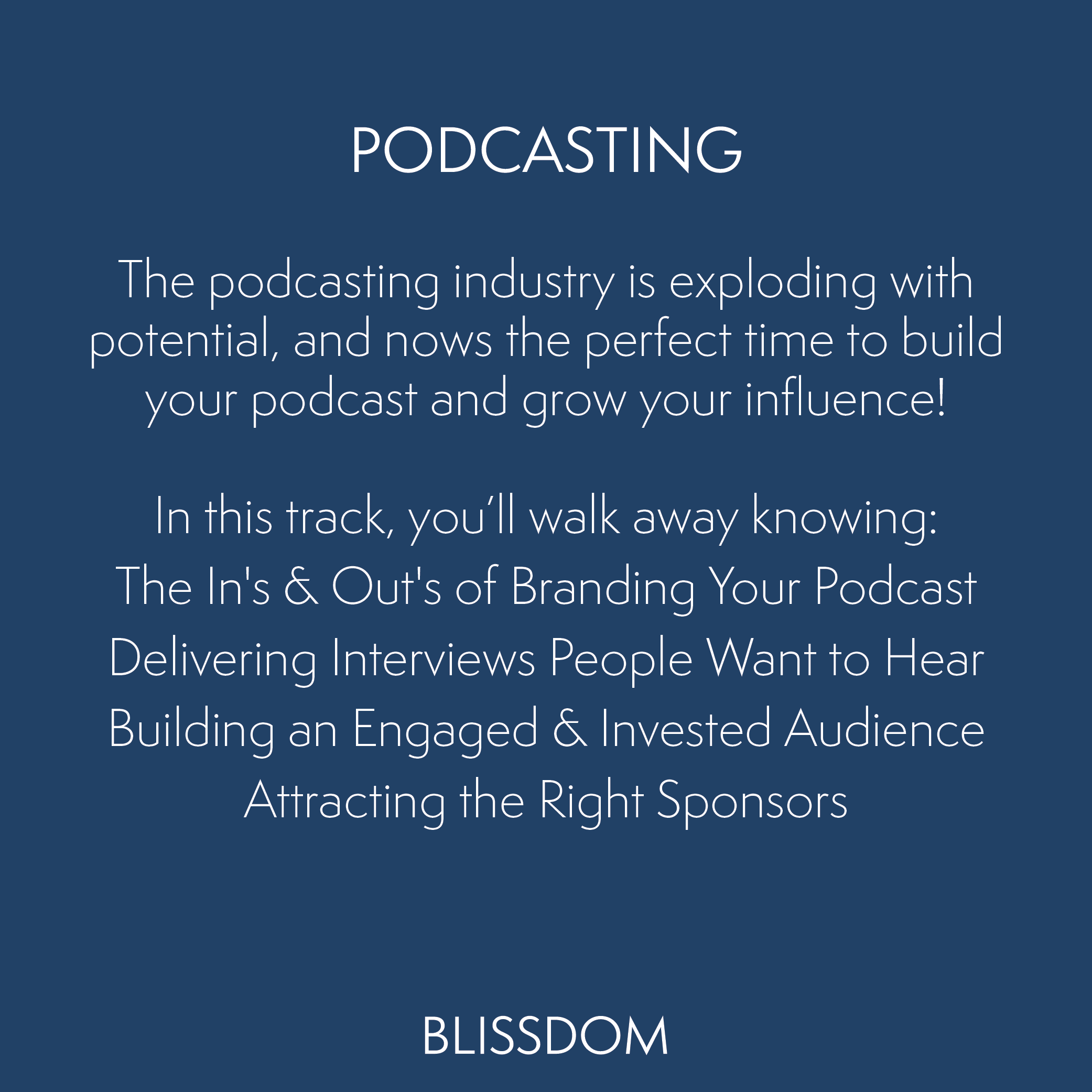Podcasting-Blissdom-Track.png