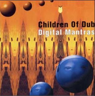 Children of Dub - Digital Mantras