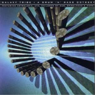 Galaxy Tribe - A Drum & Bass Odyssey