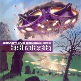 Astralasia - Something Somewhere