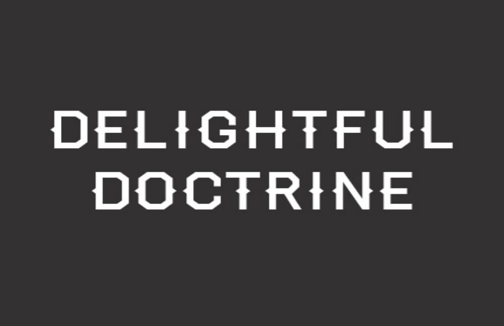 Delightful Doctrine.jpg