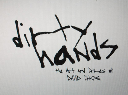 David-Choe-Screenshots-Dirty-hands-04