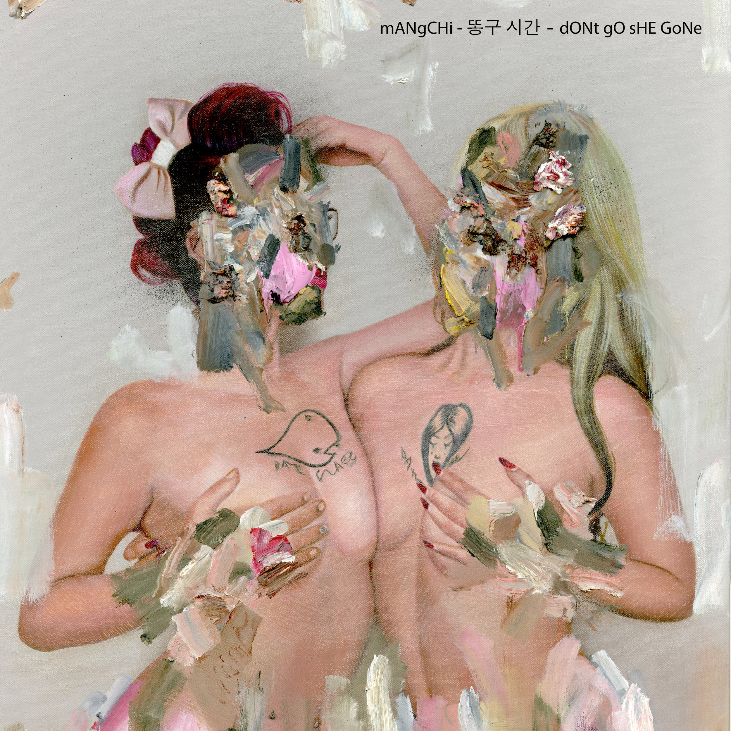 Mangchi dONt gO sHE GoNe album cover