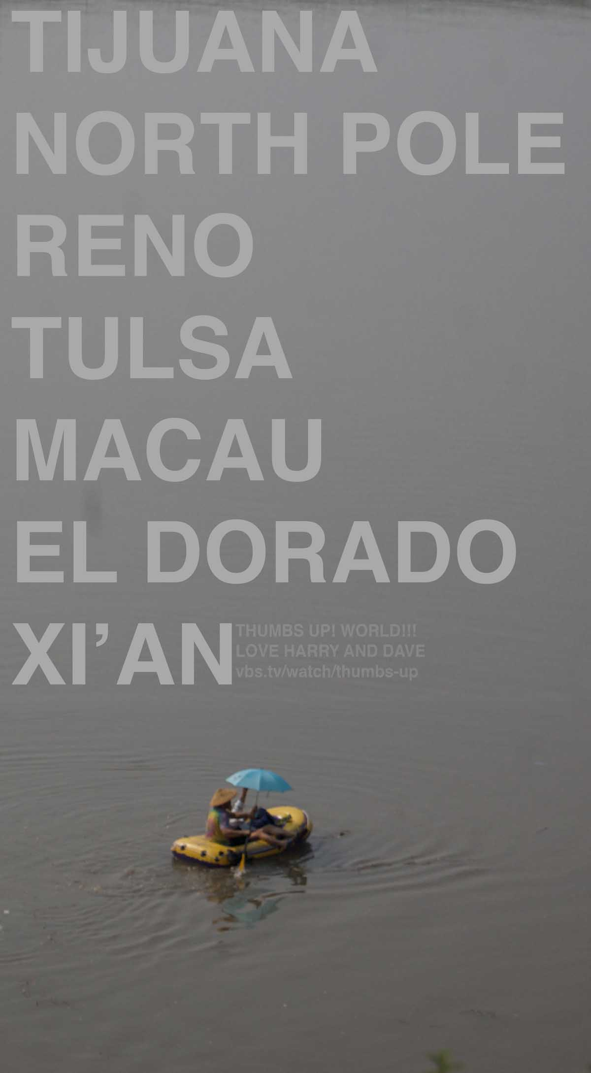 Thumbs Up! hitchhiking show poster - floating raft - Tijuana, North Pole, Reno, Tulsa, Macau, El Dorado, Xi'an