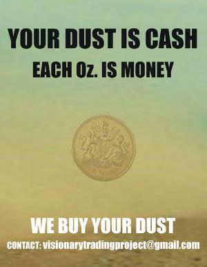Alfadir Luna & Antonio Vega Macotela, Your Dust is Cash,  2011. Poster,120 x 90 cm.