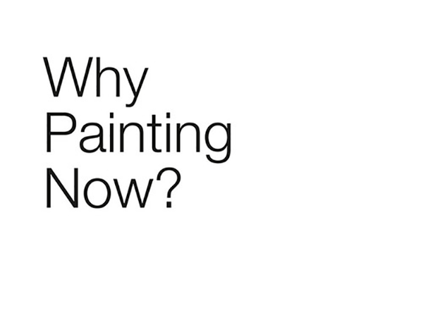 Why Painting Now?  curated by_vienna 2013