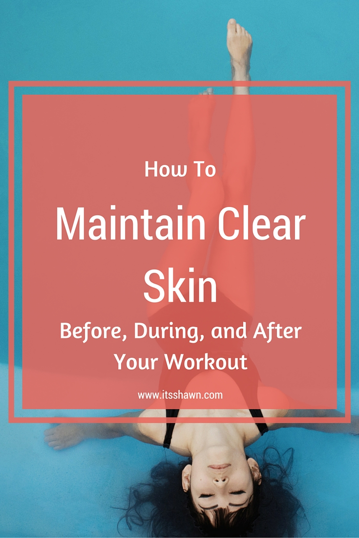 BE FLY - How to Maintain Clear Skin Before, During, and After Your Workout graphic
