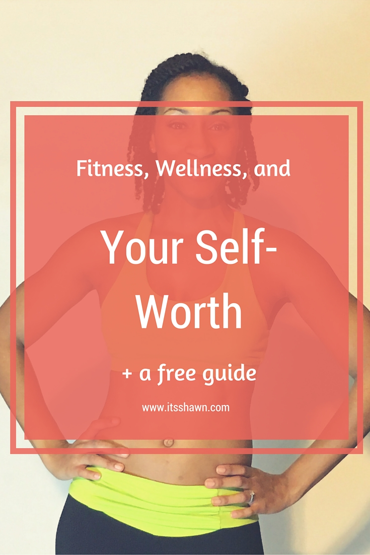 Fitness, Wellness, and Your Self-Worth graphic