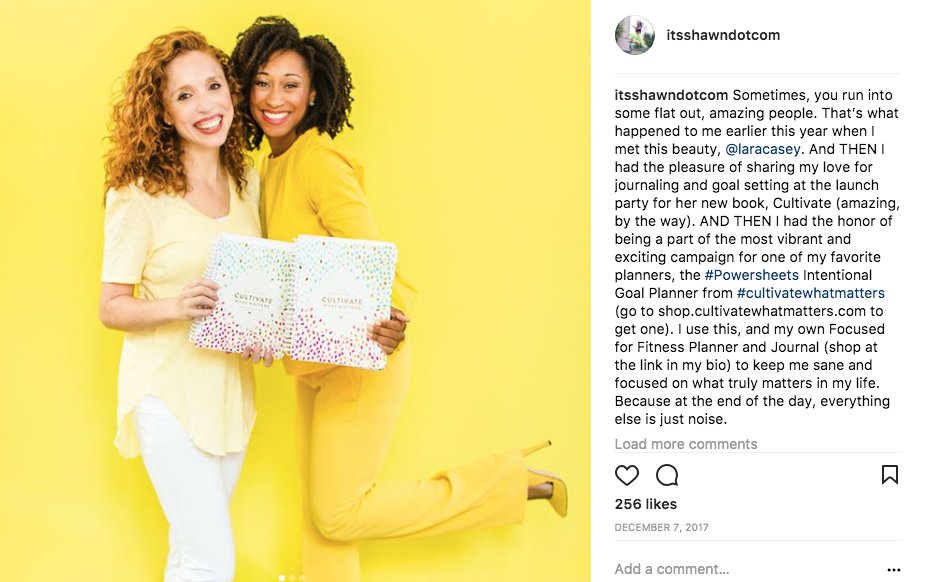 A highlight of my 2017, being a part of the Cultivate What Matters Powersheets Intentional Goal Planner campaign. Being magnetic and kicking off a friendship with THE Lara Casey.