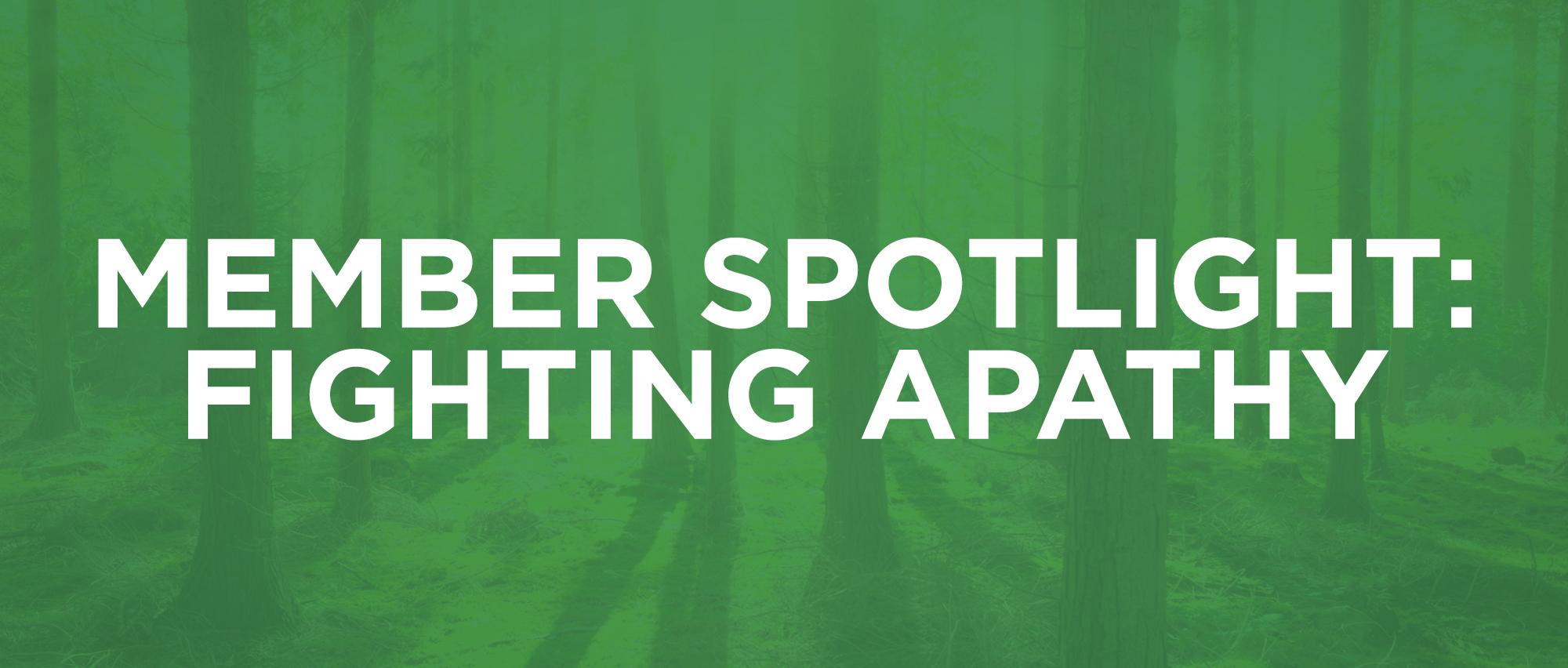 MemberSpotlight-1-Apathy.jpg