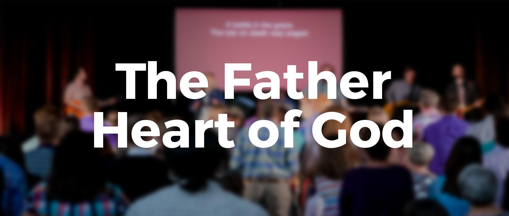 FatherHeartofGod.jpg