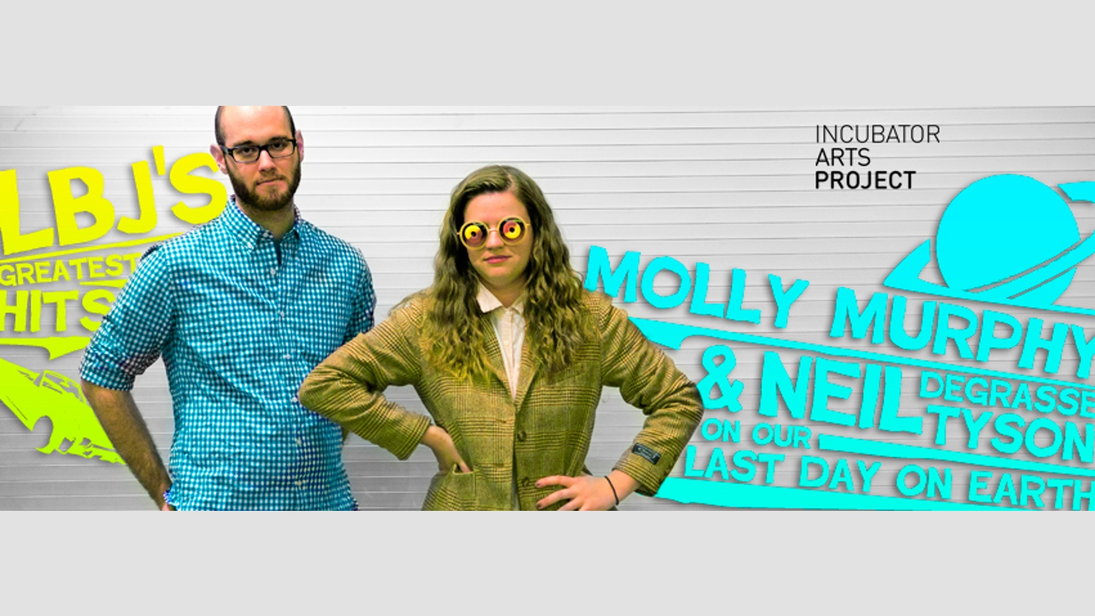 """Molly Murphy & Neil DeGrasse Tyson..."" at The Incubator Arts Project, 2014"