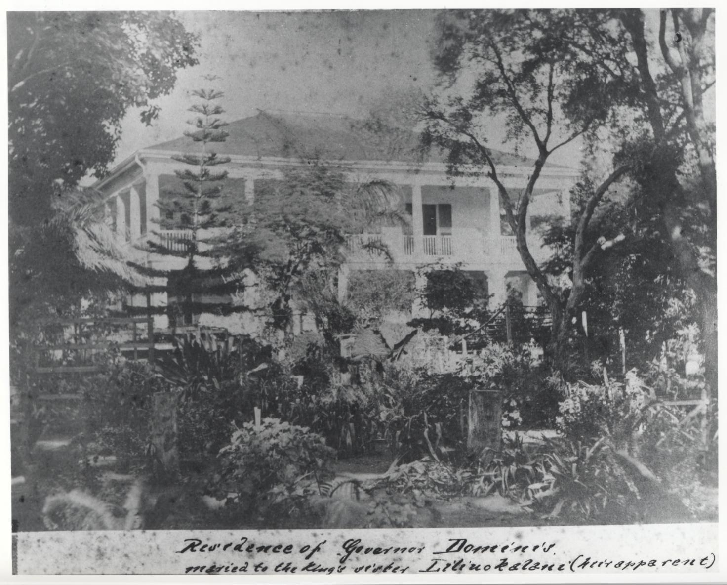 Washington Place, Honolulu, Hawaii, 1899.   Bishop Museum