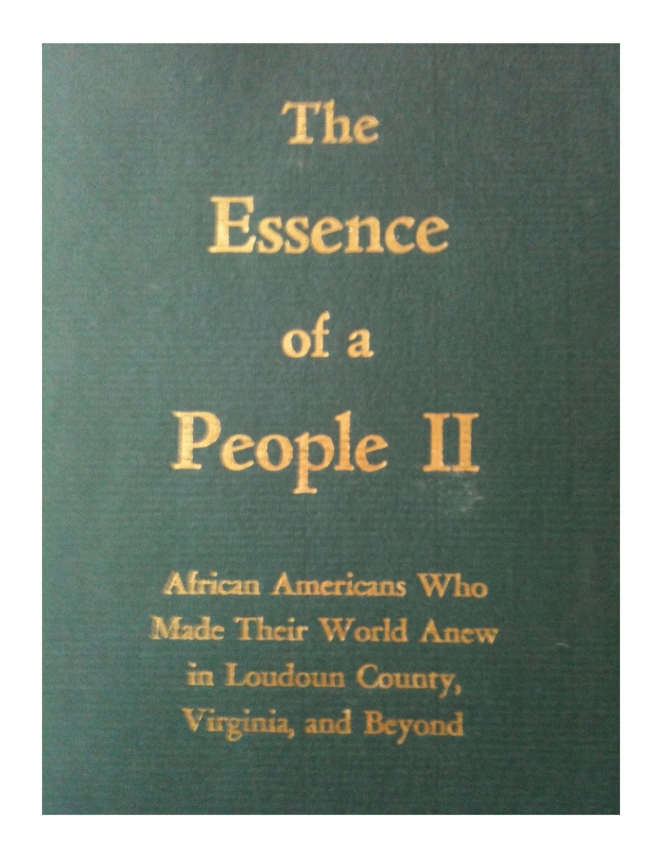 The Essence of a People II