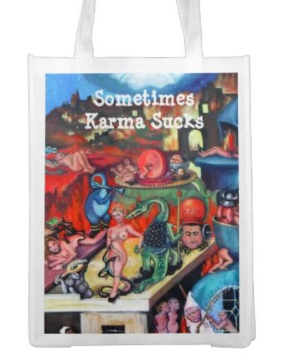 """""""Sometimes Karma Sucks"""" Tote bag"""