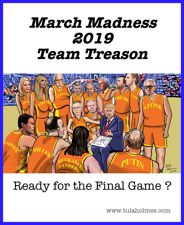 Team Treason- Copyright 2019