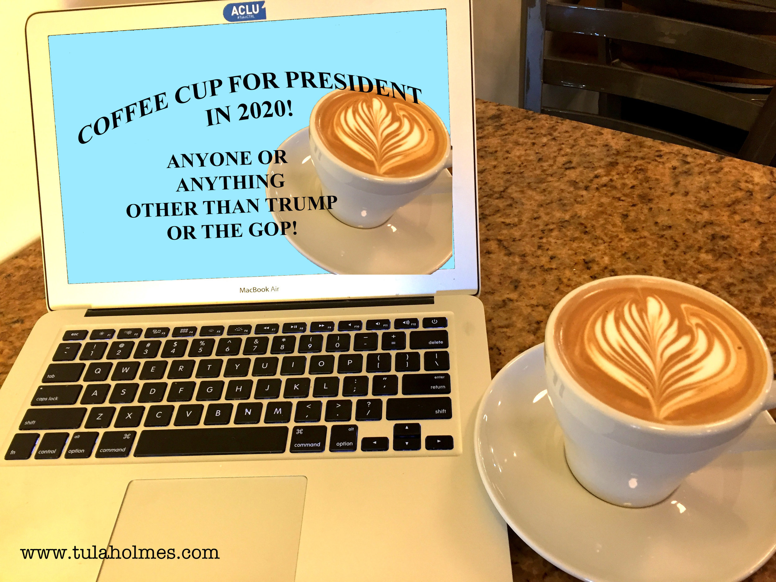 Coffee Cup for President- Copyright 2019