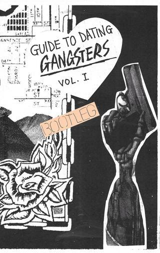 Guide To Dating Gangsters Zine Vice Versa Press