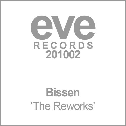 "Bissen ""Reworks EP"" • Eve Records • 2010"