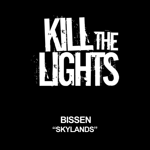 "Bissen ""Skylands"" • Kill the Lights • 2011"