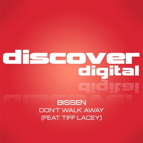 "Bissen & Tiff Lacey ""Don't Walk Away"" • Discover • 2014"